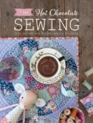 "Libro ""Tilda Hot Chocolate Sewing"""